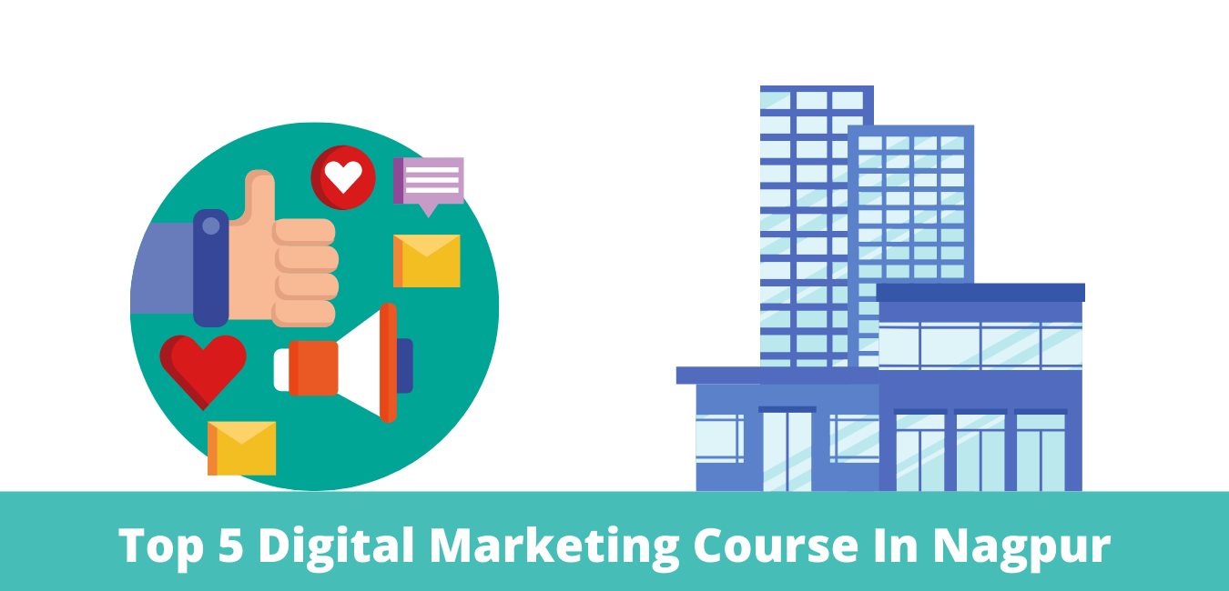 Top 5 Digital Marketing Course In Nagpur